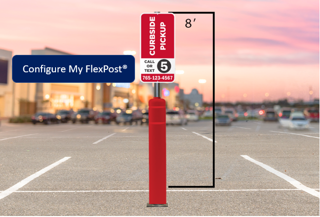 Curbside Pickup Signage: Before and After. FlexPost product configurator.